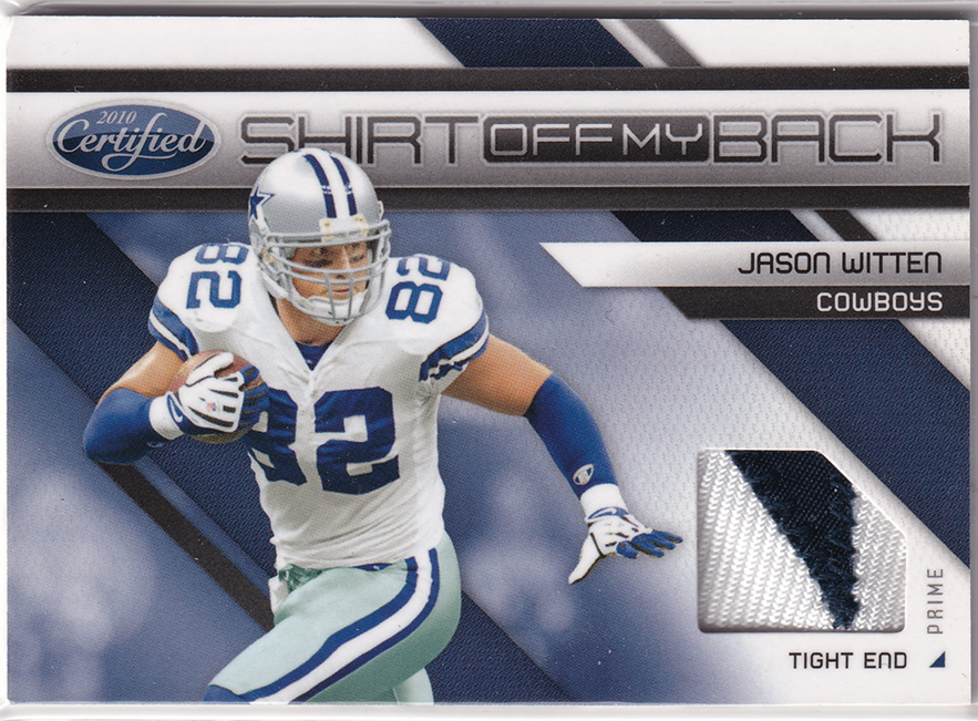 2010 Certified Shirt Off My Back Materials Prime #28 Jason Witten /50